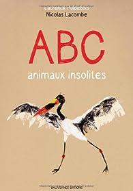 ABC animaux insolites par Laurence Puidebois