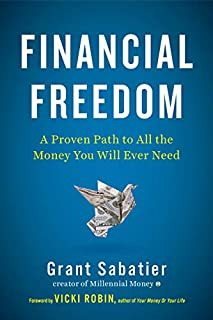 Book Cover: Financial Freedom: A Proven Path to All the Money You Will Ever Need