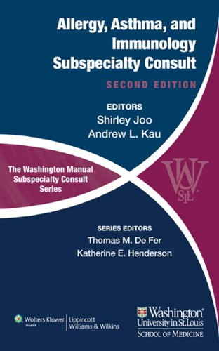 The Washington Manual of Allergy, Asthma, and Immunology Subspecialty Consult (The Washington Manual Subspecialty Consul