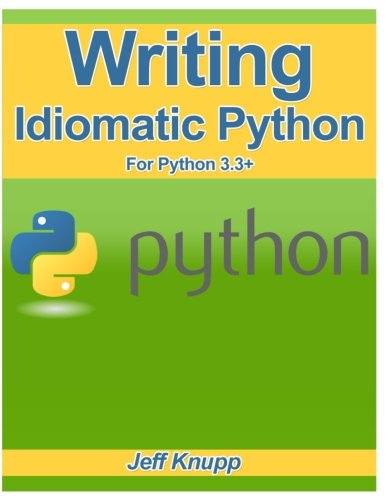 Read Online Writing Idiomatic Python 3.3 PDF