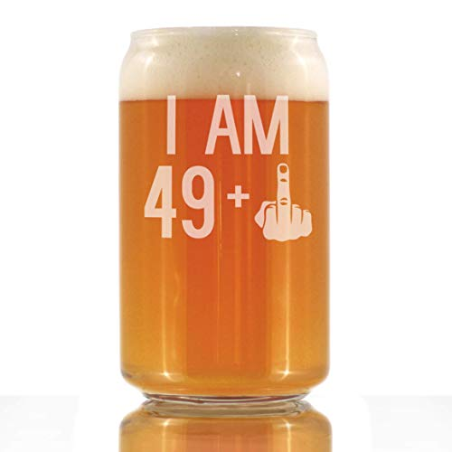 (I Am 49 + One Middle Finger - 16 oz Beer Can Pint Glass - Funny 50th Birthday Gifts for Men Turning)