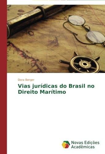 vias-juridicas-do-brasil-no-direito-maritimo-portuguese-edition
