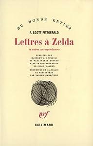 """Afficher """"Lettres à Zelda et autres correspondances"""""""