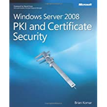 Windows Server 2008 PKI and Certificate Security
