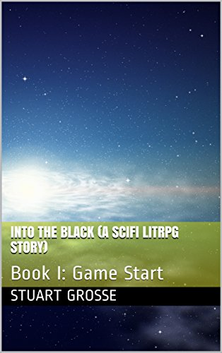 Download for free Into the Black: Book I: Game Start