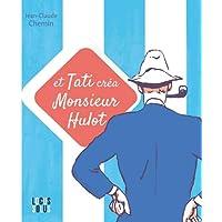 Et Tati Crea Monsieur Hulot !