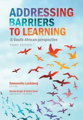 - Addressing Barriers to Learning - A South African Perspective