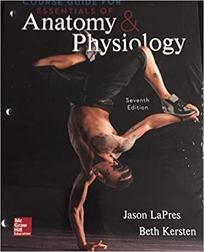 Course Guide For Essentials of Anatomy & Physiology