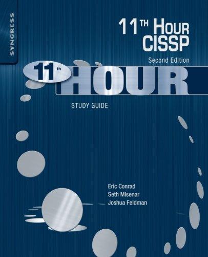 Eleventh Hour CISSP®: Study Guide: Eric Conrad, Seth ...
