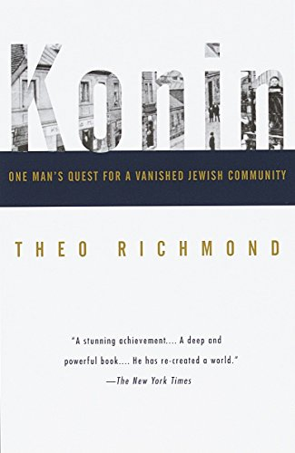 Konin: One Man's Quest for a Vanished Jewish Community