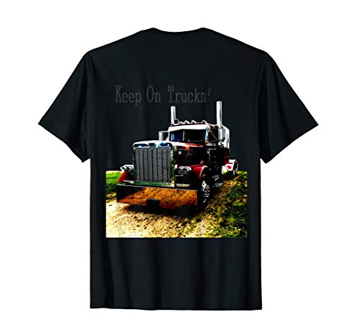 Adult and Youth Semi Truck Keep On Truckn Tshirt Back Design
