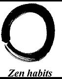 Zen habits by Leo Babauta: handbook for life