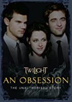 Twilight - An Obsession