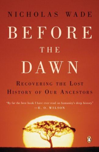 Before the Dawn: Recovering the Lost History of Our Ancestors ()