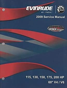 2009 evinrude e tec outboard 115 130 150 175 200hp 60 v4 v6 rh amazon com evinrude e tec 130 manual Evinrude E-TEC G2
