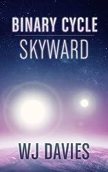 Binary Cycle: Skyward (Binary Cycle Saga Book 3)