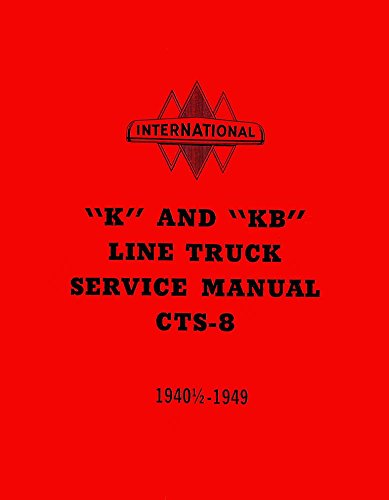 1947 1948 1949 International K Kb Shop Service Repair Manual Engine - Shops International Drive