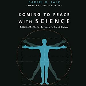 Coming to Peace with Science Audiobook