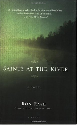 Saints at the River] [Rash, Ron] [July, 2005]: Amazon.es ...