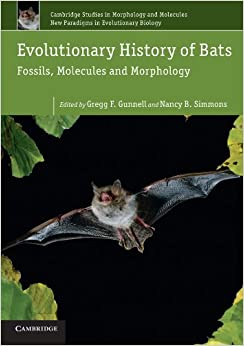 Book Evolutionary History of Bats: Fossils, Molecules and Morphology (Cambridge Studies in Morphology and Molecules: New Paradigms in Evolutionary Bio)