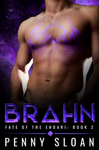 BRAHN: A Sci-Fi Romance (Fate of the Endari Book 2)