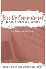 Rise Up Commitment Daily Devotional Paperback
