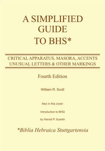 Simplified Guide to BHS: Critical Apparatus, Masora Accents, Unusual Letters and Other Markings