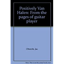 Positively Van Halen: From the pages of guitar player