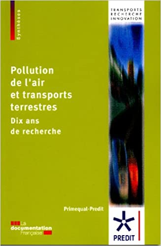 Lire un Pollution de l'air et transports terrestres : l'apport de PRIMEQUAL (2001 à 2010) pdf, epub