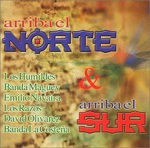 Arriba El Norte & Arriba El Sur by Various Artists (2002-04-09) (Arriba El Norte Y Arriba El Sur)