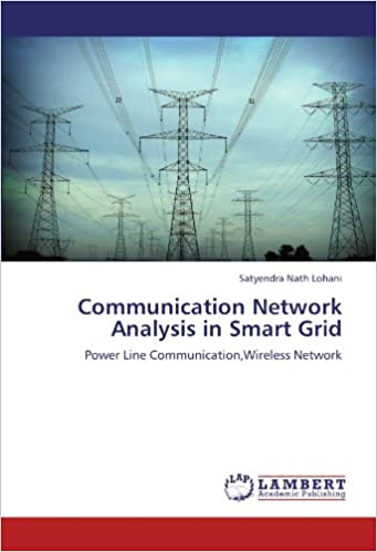Book Communication Network Analysis in Smart Grid: Power Line Communication,Wireless Network