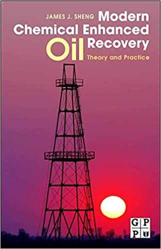 Book Modern Chemical Enhanced Oil Recovery: Theory and Practice