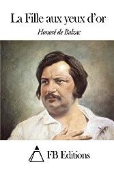 La Fille aux yeux d'or (French Edition)