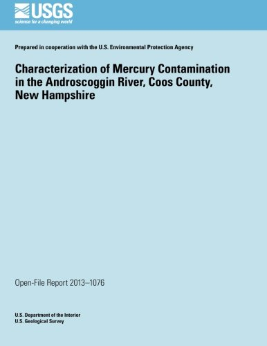 (Characterization of Mercury Contamination in the Androscoggin River, Coos County, New Hampshire)