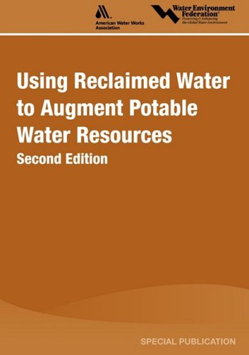 Using Reclaimed Water to Augment Potable Water Resources