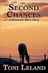 Second Chances: A romantic short story