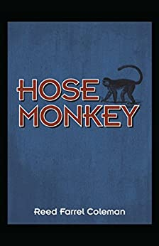 Hose Monkey by [Coleman, Reed Farrel]