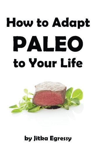 How Adapt Paleo Your Life