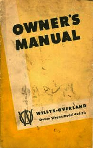 Wagon Overland Willys - 1950 & Before Willys Jeep Station Wagon Owners Manual Covers Model 4x4-73