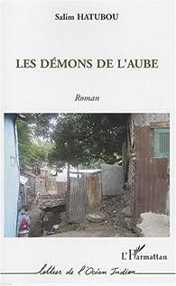 Les démons de l'aube par Salim Hatubou
