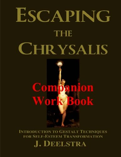 Read Online Escaping the Chrysalis Companion Work Book ebook