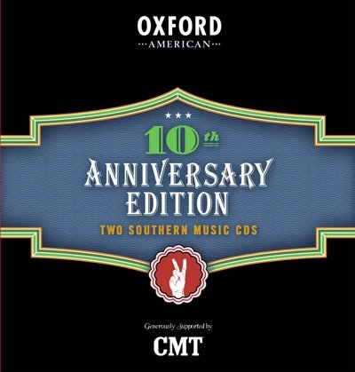 Oxford American 10th Anniversary Edition, Two Southern Music CDS by