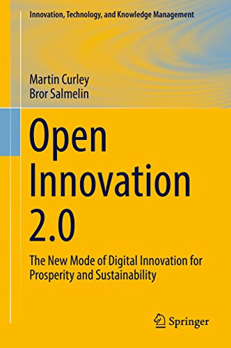 - Open Innovation 2.0: The New Mode of Digital Innovation for Prosperity and Sustainability (Innovation, Technology, and Knowledge Management)