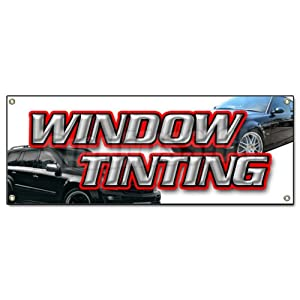 WINDOW TINTING BANNER SIGN car tint film roll signs