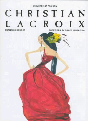 (By Francois Baudot - Christian Lacroix (Universe of Fashion) (1997-09-30) [Hardcover])