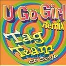 U Go Girl by Tag Team (1994-04-28)