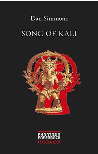 Song Of Kali (Phantasia Paperback Horror)