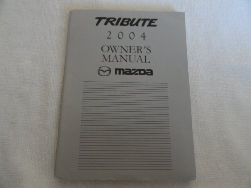 2004-mazda-tribute-owners-manual