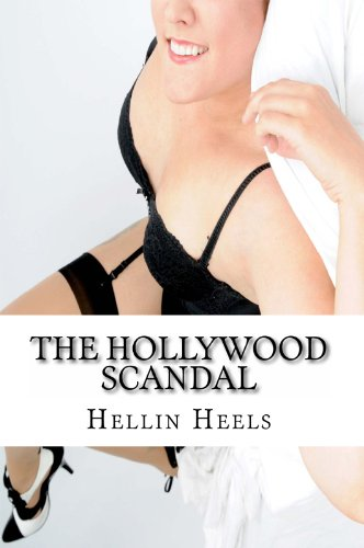 The Hollywood Scandal: From The Clam To The Glam