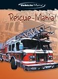 Rescue-Mania!, Caroline Bingham, 0836837843